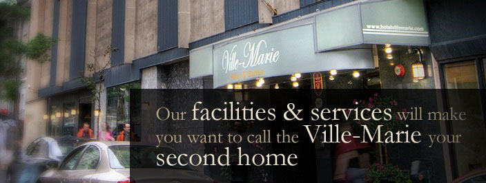 Montreal Hotel Downtown | Hotel in Montreal | Facilities & Services